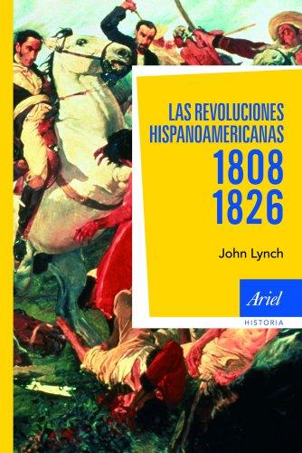 9788434488441: Las revoluciones hispanoamericanas 1808-1826 (Ariel Historia)