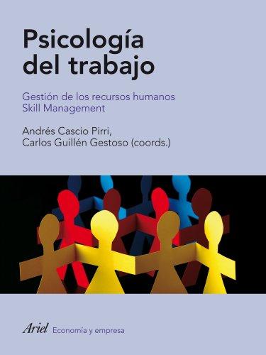 9788434488465: Psicología del trabajo: Gestión de los recursos humanos. Skill Management (Ariel Psicologia)