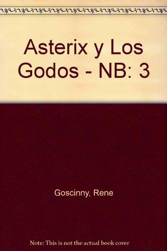 9788434501546: Asterix Y Los Godos (Spanish Edition)
