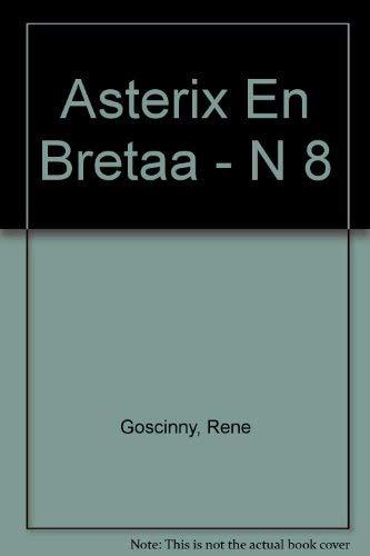 9788434501591: Asterix En Bretaa - N 8 (Spanish Edition)