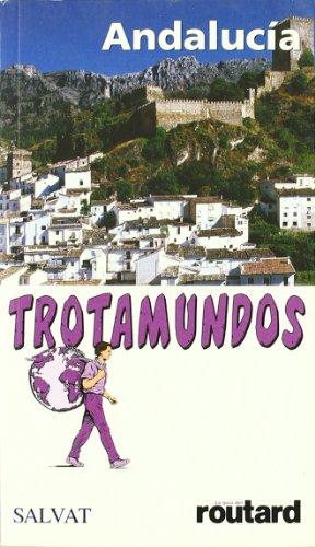 La guía del trotamundos. Andalucía