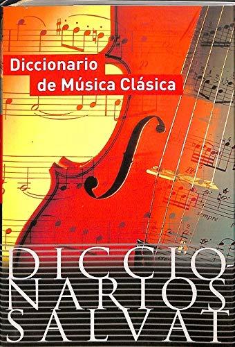 9788434504714: DICCIONARIO MUSICA CLASICA-DIC.SALV