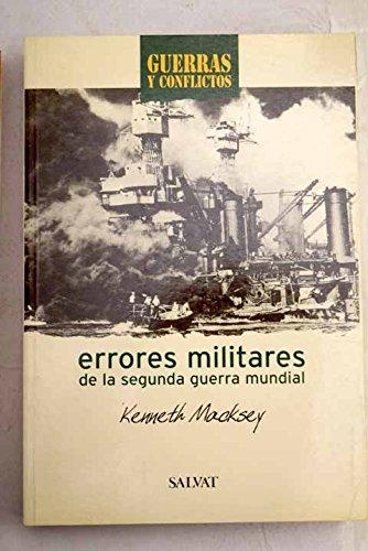9788434509740: Errores Militares De La Segunda Guerra Mundial (Guerras y Conflictos)