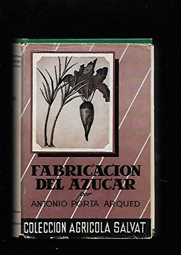 9788434532069: FABRICACION DEL AZUCAR (Barcelona, 1955)
