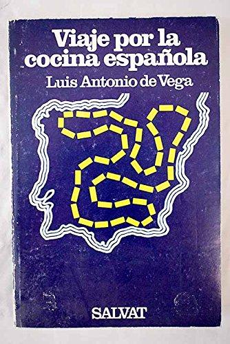 9788434535060: Viaje por la cocina española