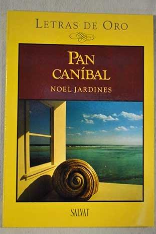 PAN CANIBAL: JARDINES NOEL
