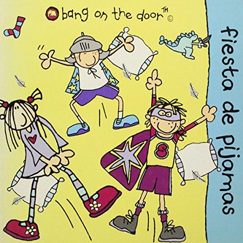 9788434560628: Fiesta De Pijamas/Bang On The Door