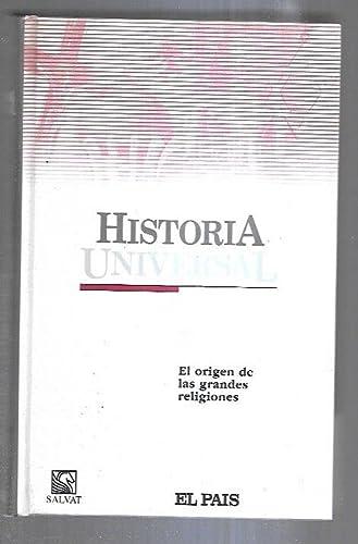 9788434562448: HISTORIA UNIVERSAL. TOMO 7: EL ORIGEN DE LAS GRANDES RELIGIONES
