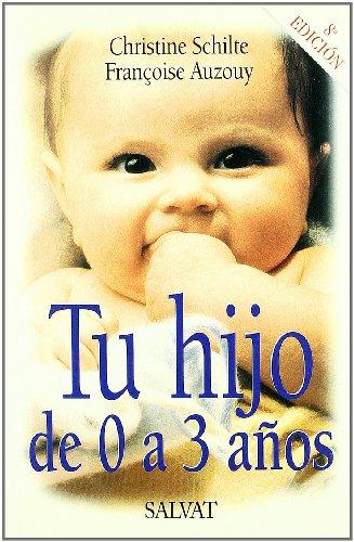 9788434566453: Tu hijo de 0 a 3 años (Maternidad)