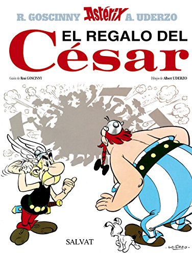 9788434567399: El regalo del Cesar (Asterix) (Spanish Edition)