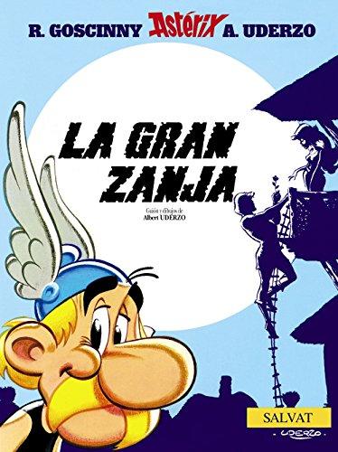 9788434567436: La gran zanja (Castellano - A Partir De 10 Años - Astérix - La Colección Clásica)