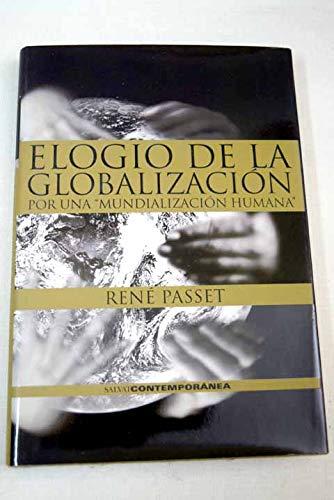 9788434568945: ELOGIO DE LA GLOBALIZACION:POR UNA MUNDIALIZACIO