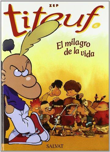 9788434568976: Titeuf, El Milagro de La Vida/ Titeuf, The Miracle of Life (Spanish Edition)