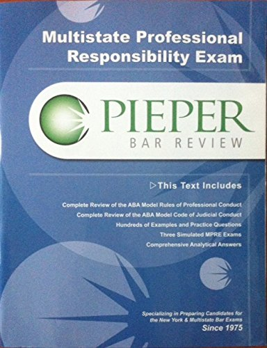 Pieper Bar Review: Multistate Professional Responsibility Exam Book: John Gardiner Pieper; Troy ...