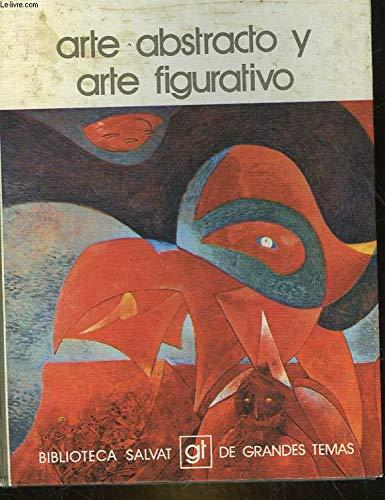9788434573666: Arte abstracto y arte figurativo
