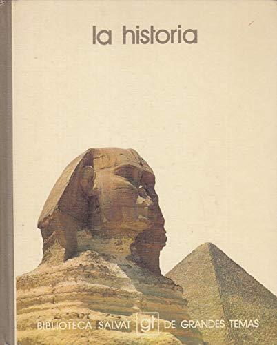 La historia (Biblioteca Salvat de grandes temas: Jose Fontana