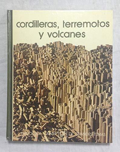 9788434574090: CORDILLERAS, TERREMOTOS Y VOLCANES. Biblioteca Salvat de Grandes Temas nº 51