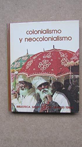 9788434574212: Colonialismo y Neocolonialismo