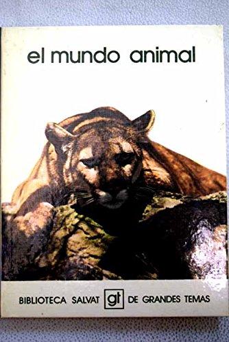 9788434574267: El mundo animal (Biblioteca Salvat de grandes temas : 68) (Spanish Edition)