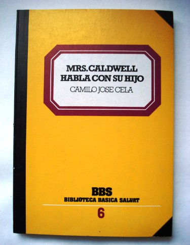 9788434580091: Mrs. Caldwell habla con su hijo