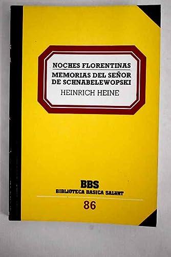 9788434580893: Noches Florentinas Memorias Del Señor De Schnabelewopski