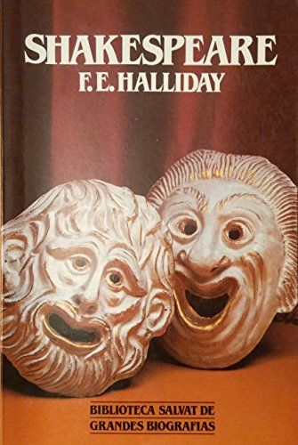 SHAKESPEARE: F. E. HALLIDAY
