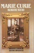 MARIE CURIE: REID ROBERT