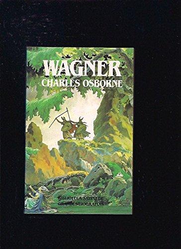 WAGNER: OSBORNE CHARLES