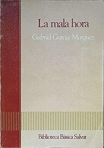 9788434582613: La mala hora / Gabriel García Márquez