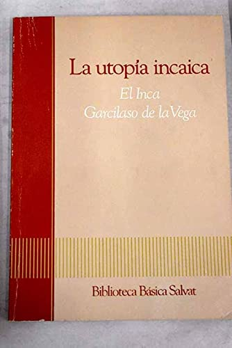 9788434583184: La utopia incaica