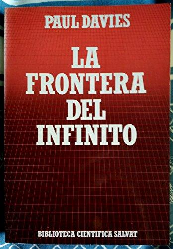 9788434583672: LA FRONTERA DEL INFINITO
