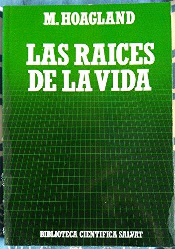 9788434583689: raices de la vida, Las