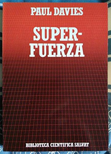 9788434583764: Super-fuerza. Traducción de Domingo Santos.