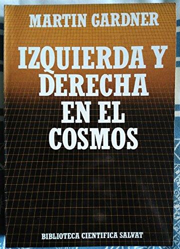9788434583870: IZQUIERDA Y DERECHA EN EL COSMOS