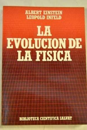 9788434583979: La evolucion de La Fisica