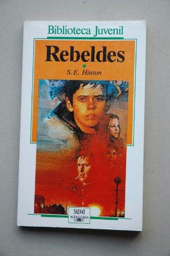 9788434585935: Rebeldes / S. E. Hinton ; traducción de Miguel Martínez-Lague