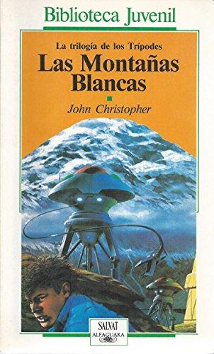9788434585966: Las Montañas Blancas (Biblioteca Juvenil, La Trilogia de los Tripodes)