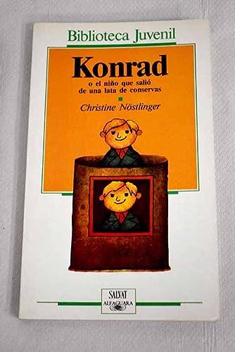 9788434585980: Konrad o el niño que salió de una lata de conservas