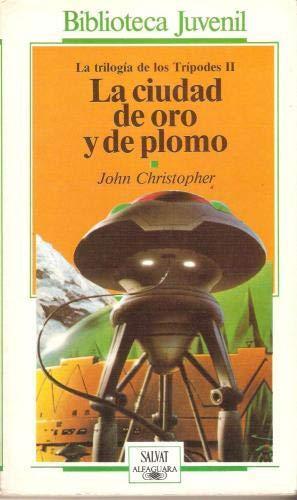9788434586024: LA CIUDAD DE ORO Y DE PLOMO