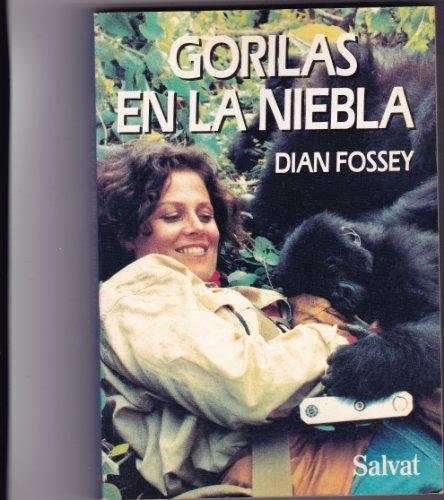 GORILAS EN LA NIEBLA. 13 años viviendo entre los gorilas.: FOSSEY, Dian