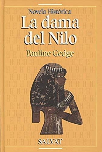 9788434590465: La dama del nilo