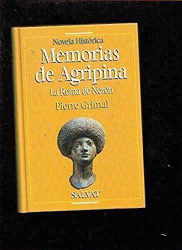 9788434590762: Memorias de agripina : la Roma de neron