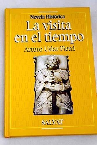 9788434590991: VISITA EN EL TIEMPO - LA