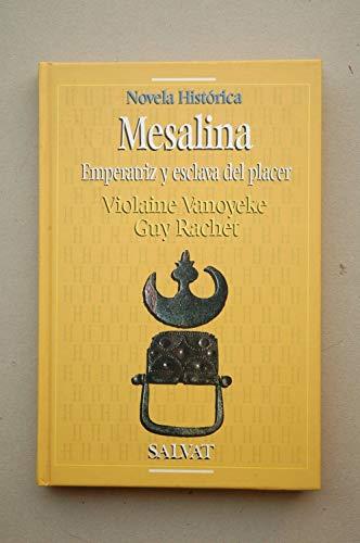 9788434591103: Mesalina: emperatriz y esclava del placer