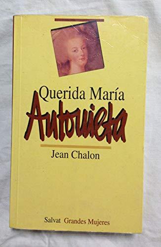 9788434591837: Querida María antonieta