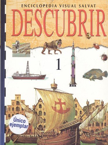 Enciclopedia visual Salvat Descubrir. Tomo 1: Equipo editorial