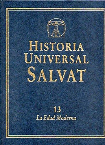 9788434599048: HISTORIA UNIVERSAL SALVAT. Vol. 13. LA EDAD MODERNA.
