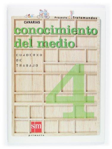 9788434801332: Conocimiento del medio. 4 Primaria. Proyecto Trotamundos. Canarias. Cuaderno de trabajo - 9788434801332