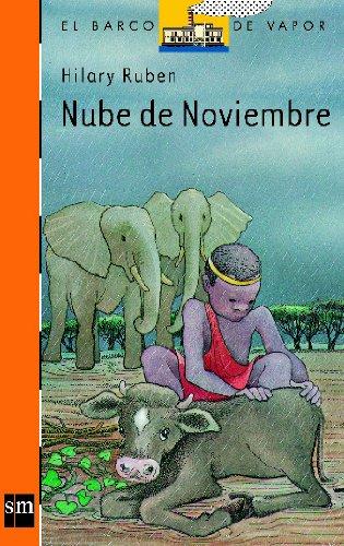 9788434808607: Nube de noviembre/ The Calf of the November Cloud (El Barco De Vapor: Serie Naranja/ the Steamboat: Orange Series) (Spanish Edition)