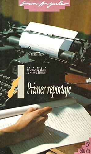 Primer reportaje (Gran Angular): Halasi, Maria